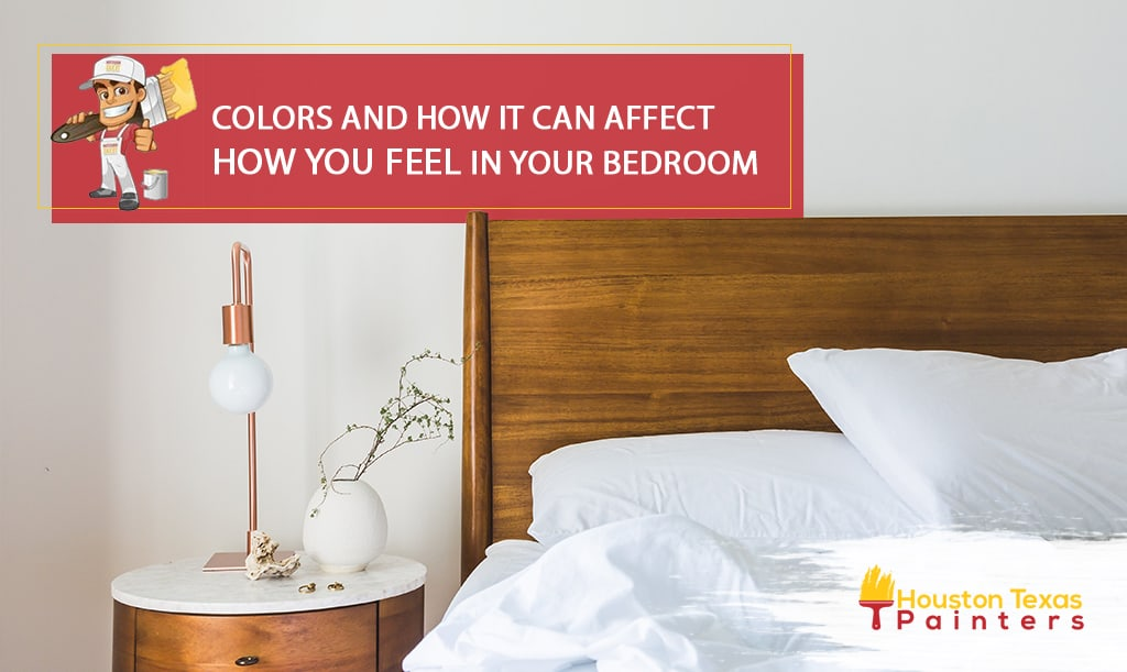 Colors and How it Can Affect The Way You Feel In Your Bedroom