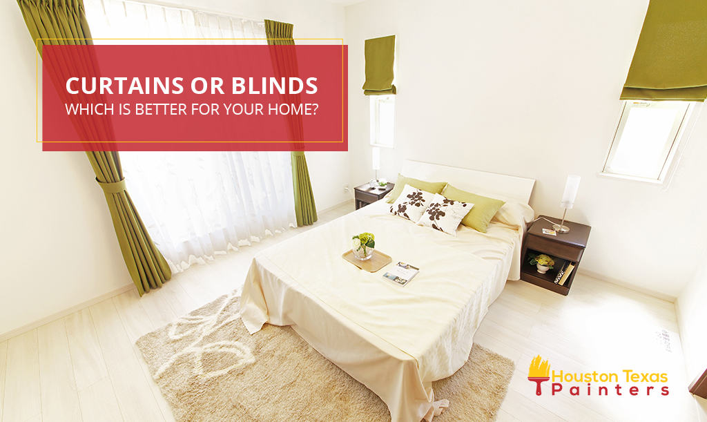 Curtains or Blinds—Which is Better For Your Home?