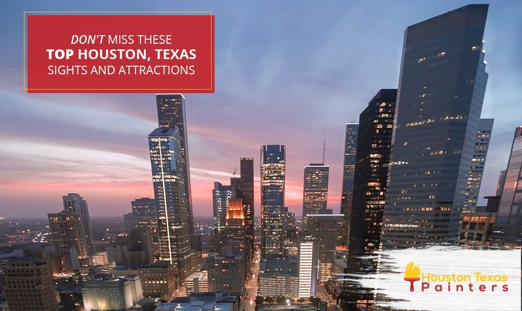 Don't Miss These Top Houston, Texas Sights and Attractions