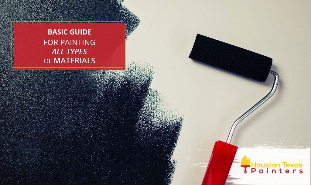 Basic Guide for Painting All Types of Materials