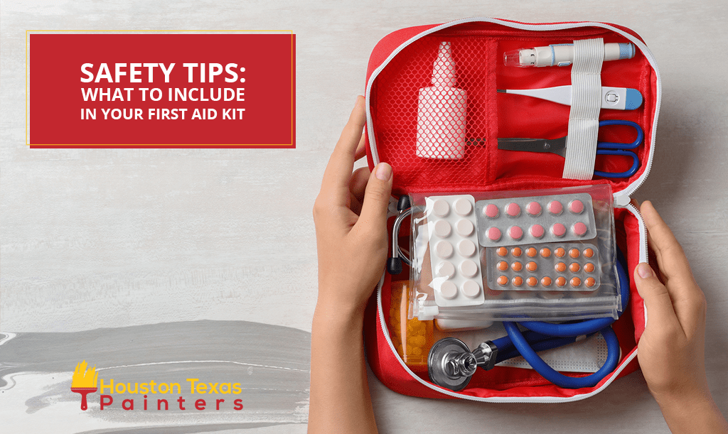 Safety Tips: What to Include in Your First Aid Kit