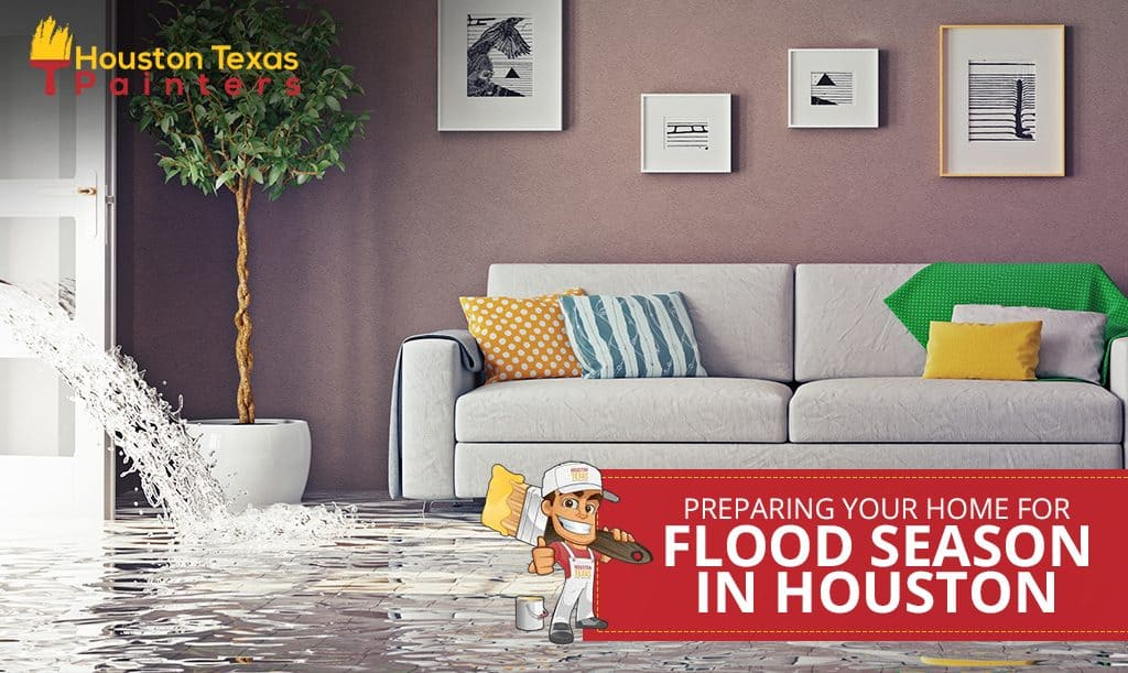 Preparing Your Home for Flood Season in Houston