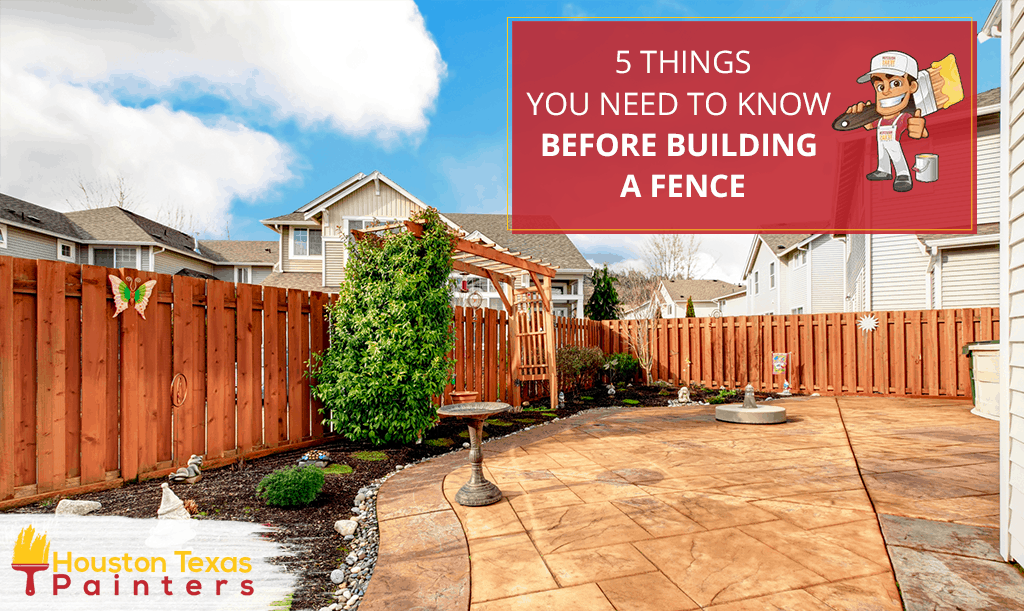 5 Things You Need to Know Before Building a Fence