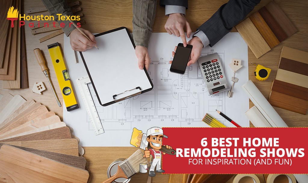 6 Best Home Remodeling Shows for Inspiration (and Fun)