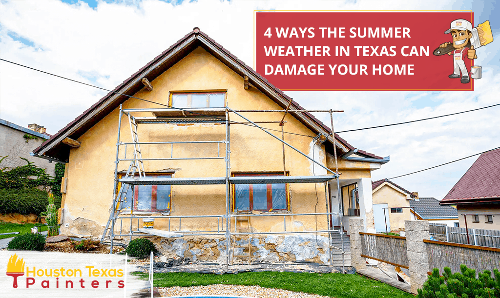 4 Ways the Summer Weather in Texas Can Damage Your Home