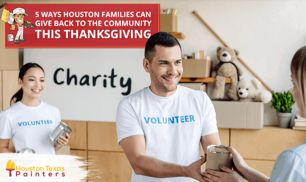 5 Ways Houston Families can Give Back to the Community this Thanksgiving