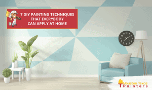 7 DIY Painting Techniques That Everybody Can Apply At Home