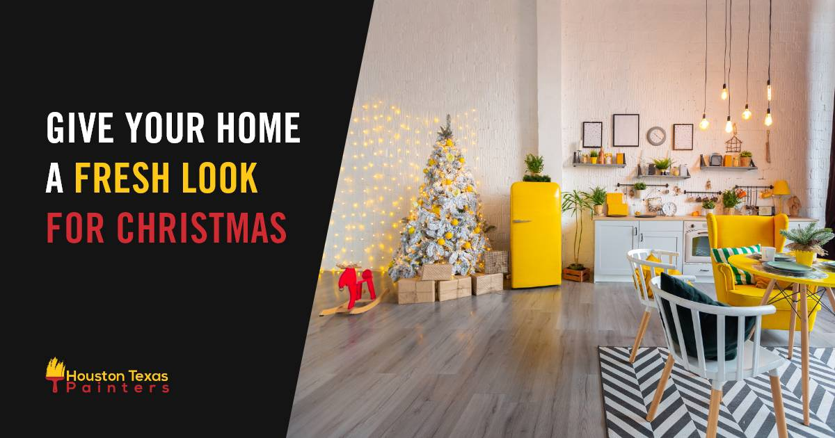 Give Your Home  A Fresh Look For Christmas