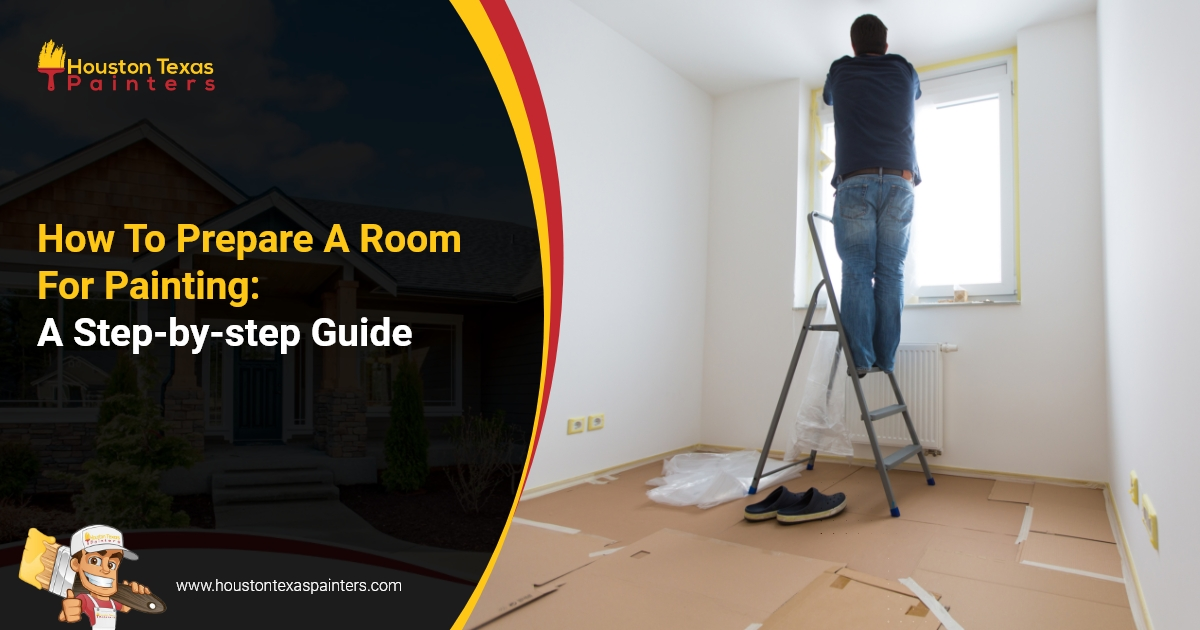 How To Prepare A Room For Painting: A Step-by-step Guide