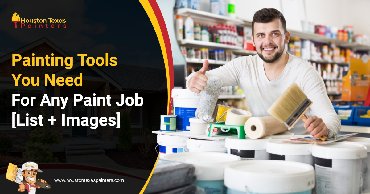 Painting Tools You Need For Any Paint Job [List + Images]